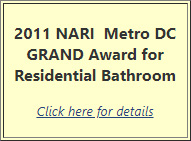 2011 NARI Metro DC Grand Award for Residential Bathroom